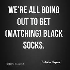 deandre haynes quotes quotehd