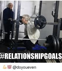 Gym Relationship Memes - relationship goals goals meme on me me