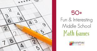 50 fun and interesting middle math games
