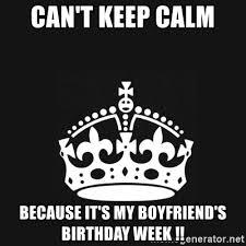 Keep Calm Generator Meme - cant keep calm its my birthday week images hd wallpaper