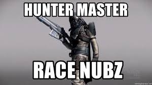 Brace Yourselves Meme Generator - hunter master race nubz destiny brace yourself meme generator