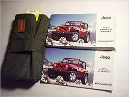 jeep wrangler owners manual 2007 jeep wrangler owners manual jeep amazon com books