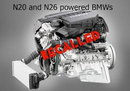 bmw n20 problems recall for 2012 14 bmw x3 models with n20 n26 engine for loss of