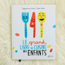 expression cuisine le grand livre de cuisine des enfants