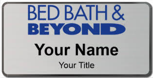 Bed Bath And Beypnd Bed Bath And Beyond Name Tags Namebadge Com