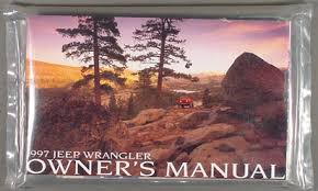 jeep wrangler owners manual 1997 2006 jeep wrangler tj high performance builder s guide