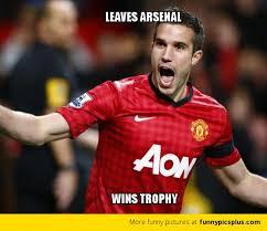 Van Persie Meme - van persie meme leaves arsenal wins trophy funny pictures