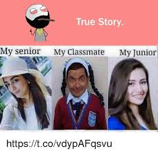 True Story Meme Generator - true story my senior my classmate my junior httpstcovdypafqsvu