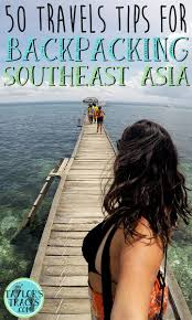Map Snap Asia by 50 Travel Tips For Backpacking Southeast Asia