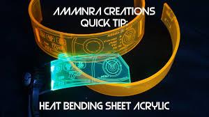 ammnra quick tip heat bending sheet acrylic youtube