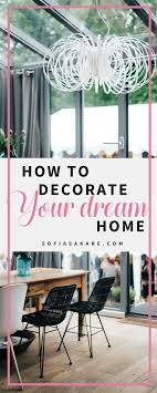 Step by step Guide How to Decorate Your Home