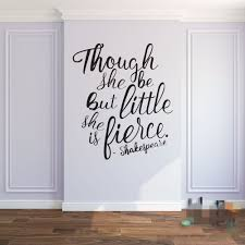 compare prices on baby wall letters online shopping buy low price though she be but little she is fierce shakespeare quotes baby nursery wall stickers shakespeare lettering