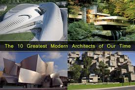 likeness of top ten modern iconic legends the 10 greatest modern architects of our time