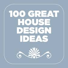great house designs 100 great house design ideas na app store