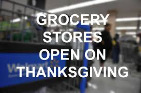 businesses tend to shoppers needs by staying open on thanksgiving