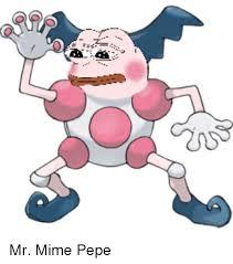 Mr Meme - mr mime pepe pepe meme on me me
