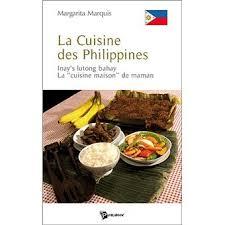 fnac livre de cuisine la cuisine des philippines broché margarita marquis achat