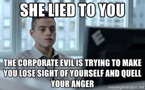 I Lied Meme Generator - she lied to you the corporate evil is trying to make you lose sight