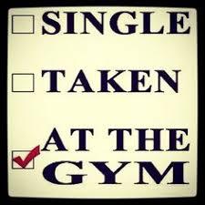 Single Taken Meme - single taken at the gym lmao pinterest gym exercises and