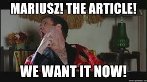 Meatloaf Meme - mariusz the article we want it now will ferrell ma meatloaf