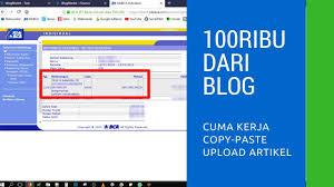 upload video di youtube menghasilkan uang cara mudah mendapatkan uang dari blog cuma copy paste dapat 100ribu