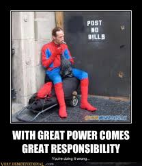 Power Meme - smokin spidey with great power comes great responsibility