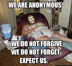 Anonymous Meme - being the batman why we protest anonymous activism forum