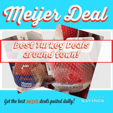 meijer 50 thanksgiving turkey deals