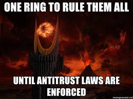 One Ring To Rule Them All Meme - one ring to rule them all until antitrust laws are enforced lotr