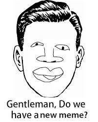 Gentlemen Meme Face - image 343045 new meme face know your meme