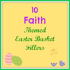 Theme Basket Ideas Mountain Of Grace Homeschooling Faith Filled Easter Basket Ideas