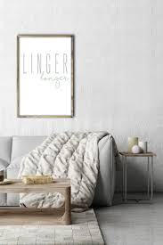 linger longer modern home decor print