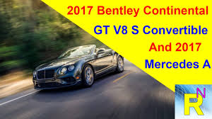 bentley continental gt review 2017 car review 2017 bentley continental gt v8 s convertible and 2017