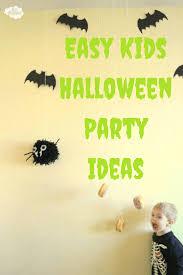 easy kids halloween party ideas halloween parties easy