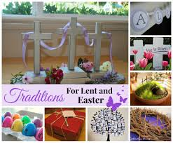lent and easter traditions celebrating holidays
