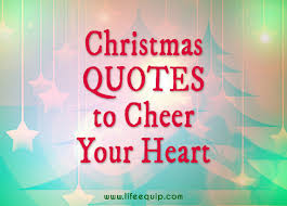 7 new christmas quotes to cheer your heart this season