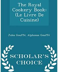 editeur livre cuisine winter shopping deals on the royal cookery book le livre de