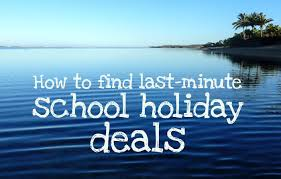 how to find last minute school deals