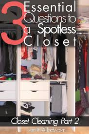 How To Organise Your Closet 3 Essential Questions To Organize Your Closet