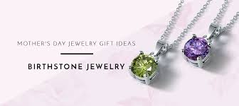 mothers day birthstone jewelry s day gift ideas birthstone jewelry