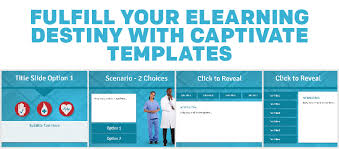 fulfill your elearning destiny with captivate templates e