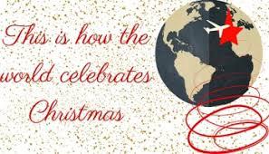 10 amazing christmas traditions around the world make the world