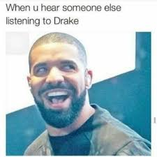 How To Make A Drake Meme - drake meme best drake memes on the internet 2018 nuplaylist com