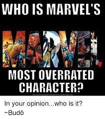 Download Meme Generator - who is marvel s most overrated character download meme generator