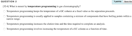 what is meant by temperature programming in gas ch chegg