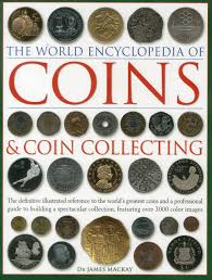 amazon com the world encyclopedia of coins u0026 coin collecting the