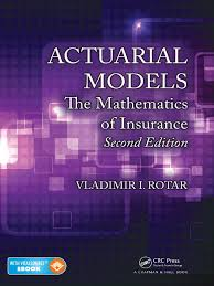 actuarial models the mathematics of insurance 2nd ed by vladimir