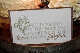 sayings for wedding signs wedding sayings fairytale wedding sign wedding sign