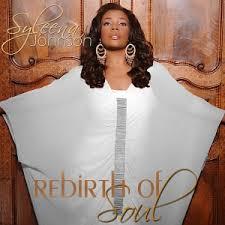 syleena johnson rebirth of soul album youknowigotsoul
