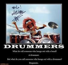 Drummer Meme - drum demotivational poster page